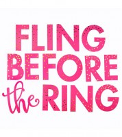 """Schriftzugirlande """"Fling before the Ring"""" - 1,07 m"""