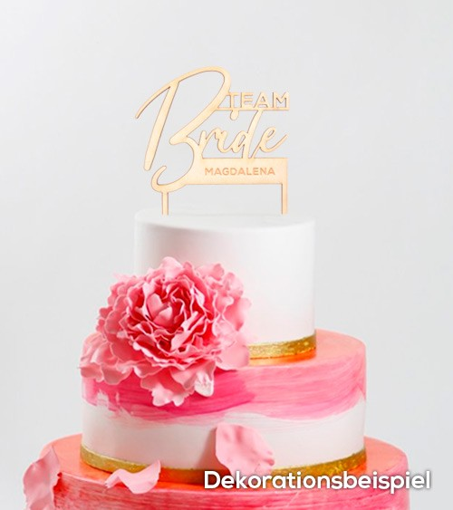 "Dein Cake-Topper ""Team Bride"" aus Holz - Wunschtext"