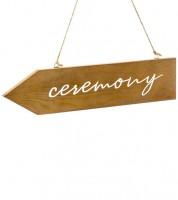 "Wegweiser aus Holz ""Ceremony"" - 36 x 7,5 cm"