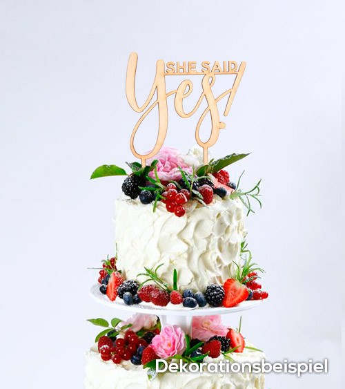 """Cake-Topper """"She said Yes"""" aus Holz"""